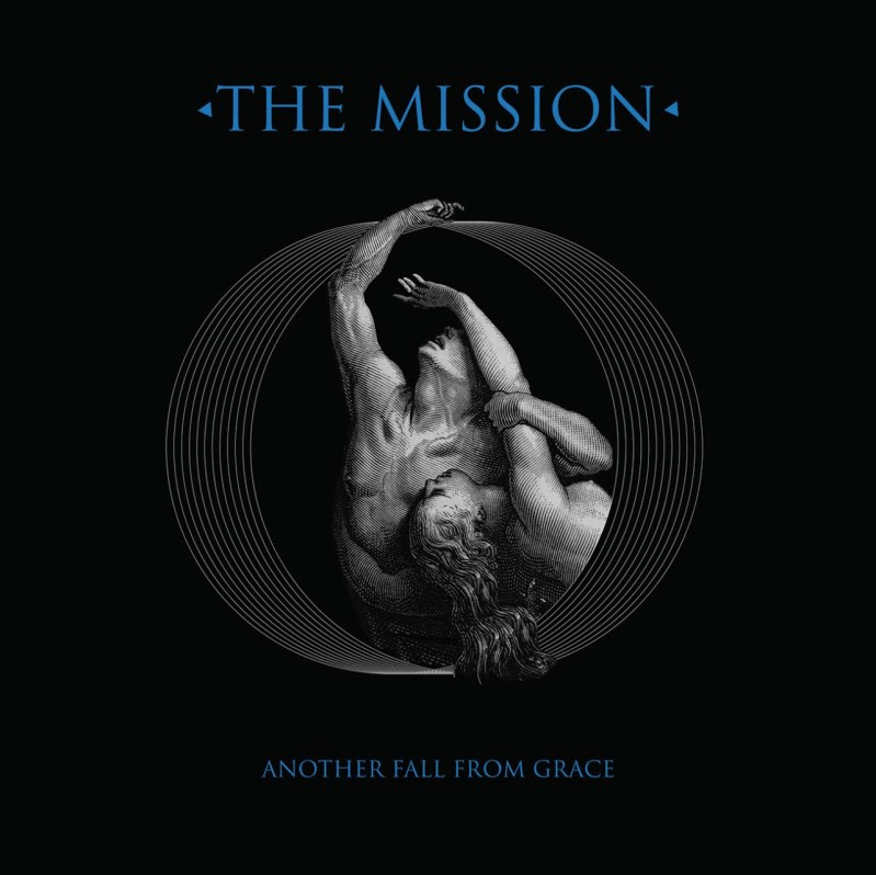 """Another Word For Falling: """"Another Fall From Grace"""" By The Mission"""